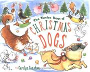 Cover of: The twelve days of Christmas dogs | Carolyn Conahan