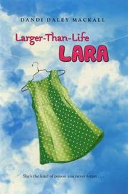 Cover of: Larger-than-life Lara