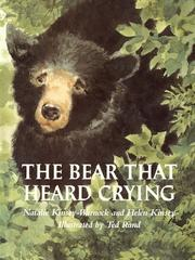 Cover of: The bear that heard crying | Natalie Kinsey-Warnock