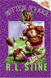 Cover of: Rotten School #4: Lose, Team, Lose! (Rotten School)