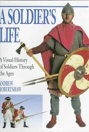Cover of: A soldier's life | Andrew Robertshaw