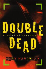 Cover of: Double dead | Gary Hardwick