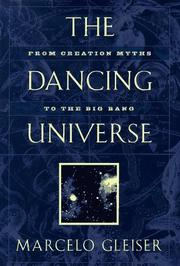 Cover of: The dancing universe | Marcelo Gleiser