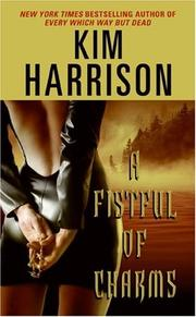 Cover of: A Fistful of Charms (Rachel Morgan, Book 4)