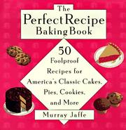 Cover of: The perfect recipe baking book