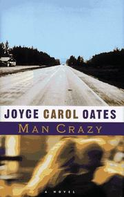 Cover of: Man crazy: a novel