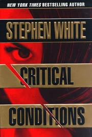 Cover of: Critical conditions | Stephen White