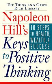 Cover of: Napoleon Hill's keys to positive thinking