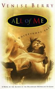 All of me by Venise T. Berry