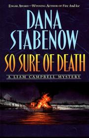 Cover of: So sure of death: a Liam Campbell mystery
