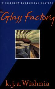 Cover of: The glass factory: a Filomena Buscarsela mystery