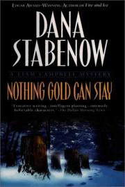 Cover of: Nothing Gold Can Stay: a Liam Campbell mystery