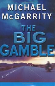 Cover of: The big gamble: a Kevin Kerney novel