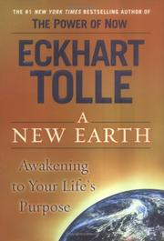 Cover of: A New Earth: Awakening to Your Life's Purpose
