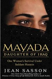 Mayada, daughter of Iraq by Jean P. Sasson