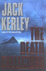 Cover of: The death collectors | Jack Kerley