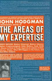 Cover of: The areas of my expertise: an almanac of complete world knowledge compiled with instructive annotation and arranged in useful order
