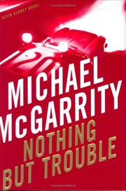 Cover of: Nothing But Trouble: a Kevin Kerney novel