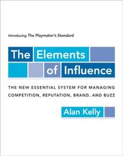 Cover of: The Elements of Influence: Introducing the Playmaker