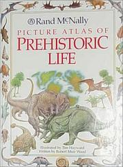 Cover of: Rand McNally picture atlas of prehistoric life | Tim Hayward