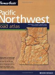Cover of: Thomas Guide 2004 Pacfic Northwest Road Atlas (Thomas Guide Pacific Northwest Road Atlas) |