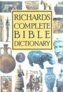 Cover of: Richard's Complete Bible Dictionary