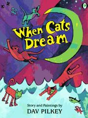 Cover of: When Cats Dream | Dav Pilkey