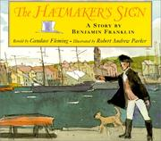 Cover of: The hatmaker's sign: a story by Benjamin Franklin