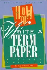 Cover of: How to write a term paper | Nancy Everhart