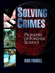 Cover of: Solving crimes: pioneers of forensic science