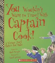 Cover of: You Wouldn't Want to Travel With Captain Cook!: A Voyage You'd Rather Not Make (You Wouldn't Want to...)