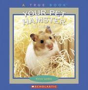 Cover of: Your Pet Hamster (True Books) | Elaine Landau