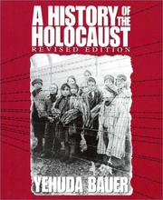 Cover of: A History of the Holocaust (Single Title Social Studies)