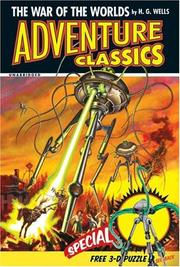 Cover of: The War of the Worlds Adventure Classic (Adventure Classics) | H. G. Wells