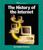 Cover of: The History of the Internet | Josepha Sherman