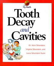 Cover of: Tooth Decay and Cavities (My Health)