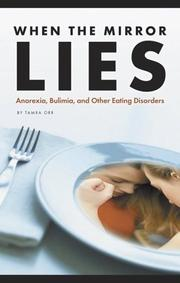 Cover of: When the mirror lies: the destructive nature of eating disorders