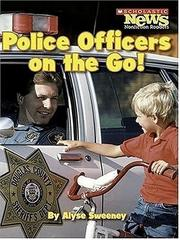 Cover of: Police Officers on the Go! |