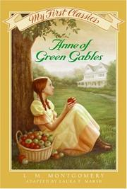 Cover of: Anne of Green Gables My First Classics by L. M. Montgomery