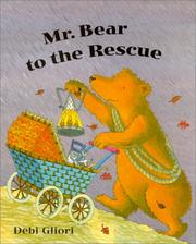 Cover of: Mr. Bear to the Rescue