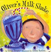 Cover of: Oliver's Milkshake: by Vivian French ; illustrated by Alison Bartlett.