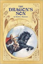 Cover of: The dragon's son | Sarah L. Thomson