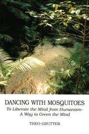 Cover of: Dancing With Mosquitoes | Theo Grutter