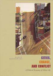 Cities, Change, and Conflict by Nancy Kleniewski