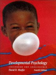 Developmental psychology by David R. Shaffer