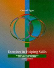 Exercises in helping skills by Gerard Egan