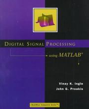 Digital Signal Processing Using MATLAB (Bookware Companion Series) by Vinay K. Ingle, John G. Proakis