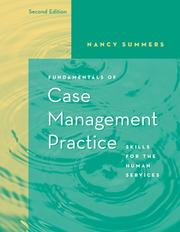 Fundamentals of Case Management Practice by Nancy Summers