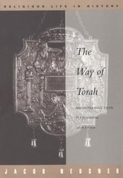 Cover of: The way of Torah: an introduction to Judaism