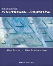 Cover of: Intentional Interviewing and Counseling (with InfoTrac and CD-ROM): Facilitating Client Development in a Multicultural Society